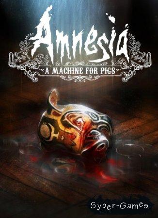 Amnesia: A Machine for Pigs (2013/RUS/ENG/MULTi10) Steam-Rip от R.G. Игроманы