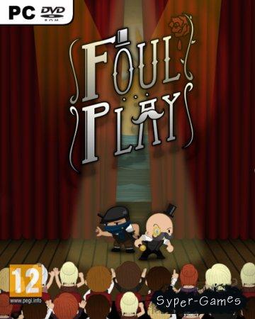 Foul Play (2013/ENG/MULTi5) Steam-Rip
