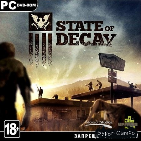 State of Decay (2013/ENG/Multi5/Repack by Табличка)