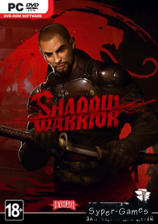 Shadow Warrior  (2013/ENG)