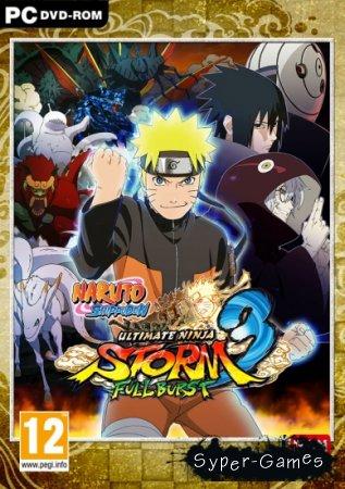 Naruto Shippuden: Ultimate Ninja Storm 3 Full Burst (2013/RUS/ENG/RePack от =Чувак)