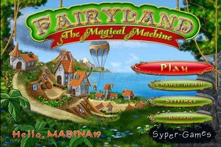 Fairy Land. The Magical Machine (2013/ENG)
