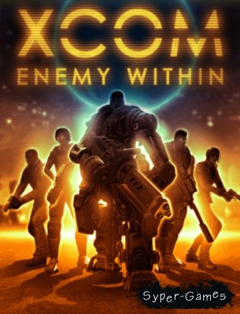 XCOM: Enemy Within (2013/RUS/ENG/MULTI9)