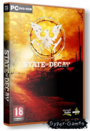 State of Decay (2013/PC/Rus) RePack by xatab