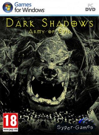 Dark Shadows: Army of Evil (2012)