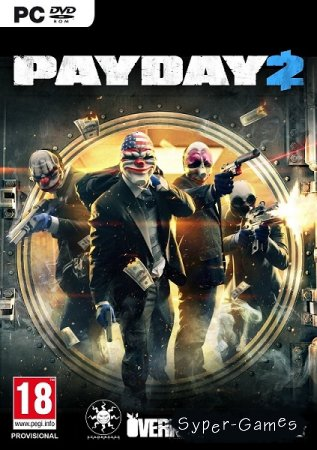 Payday 2 - Career Criminal Edition (2013/RUS/ENG/MULTI5/Full) Repack by Механика