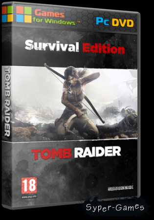 Tomb Raider: Survival Edition от Refurbished ( 2013 / Total RUS)