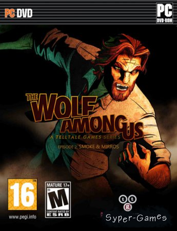 The Wolf Among Us: Episode 2 - Smoke and Mirrors (2014/ENG)