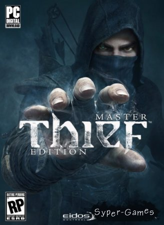 Thief: Master Thief Edition (2014/RUS/ENG/MULTi8/Steam-Rip)