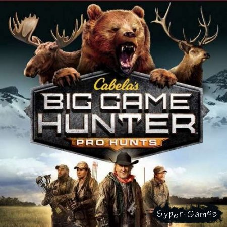 Cabela's Big Game Hunter: Pro Hunts (2014 / Eng)