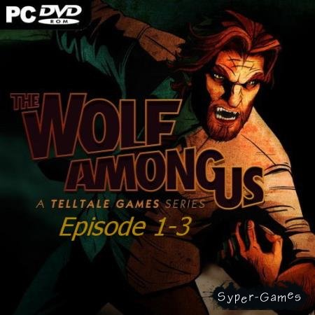 The Wolf Among Us: Episode 1-3 (2014/ENG-CODEX)