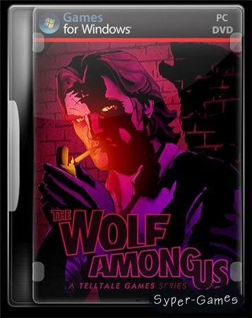 The Wolf Among Us: Episode 2 - Smoke and Mirrors (RUS/2014/PC) Repack by Audioslave