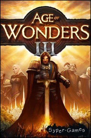 Age of Wonders 3: Deluxe Edition (2014/PC/Rus/RePack от SEYTER)