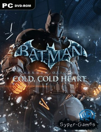 Batman: Arkham Origins - Cold, Cold Heart (2014/RUS/ENG/MULTI10)