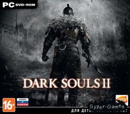 Dark Souls II (2014/RUS/ENG/MULTI10)