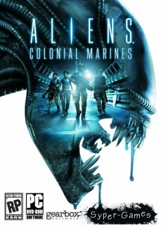 Aliens Colonial Marines Collector's Edition [v.1.4.0| (2013/PC/Rus|Eng) + DLC