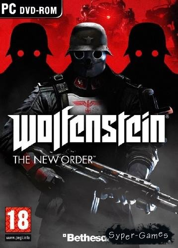 Wolfenstein - The New Order v.1.0.0.1 (2014/Rus/Eng/PC) RePack by Let'sРlay