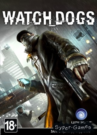 Watch Dogs (2014/ENG)