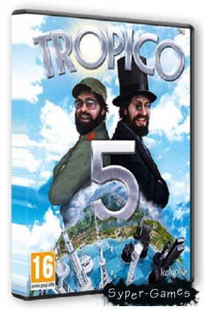 Tropico 5 (2014/PC/Rus/RePack by Brick)