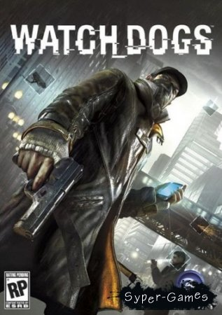 Watch Dogs (1.0.1) (2014/PC/Eng|Multi) License Steam006