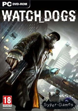 Watch Dogs: Digital Deluxe Edition (2014/RUS/ENG) RePack