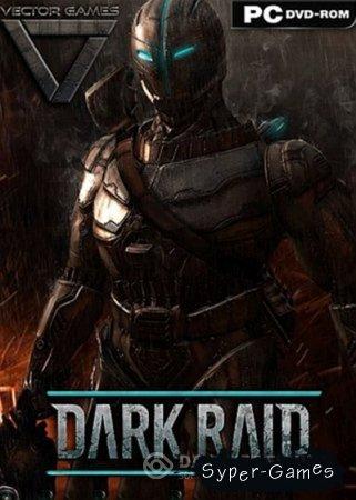 Dark Raid (2014/RUS/ENG/RePack by ProZorg)