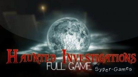 Haunted Investigations. Full Version (2014/Eng)