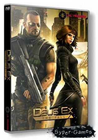 Deus Ex: The Fall (2014/PC/Rus|Eng) RePack by R.G. Freedom