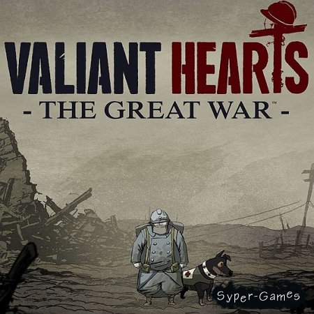 Valiant Hearts: The Great War(2014/MULTI10/ENG/RUS/Steam-Rip R.G. GameWorks)