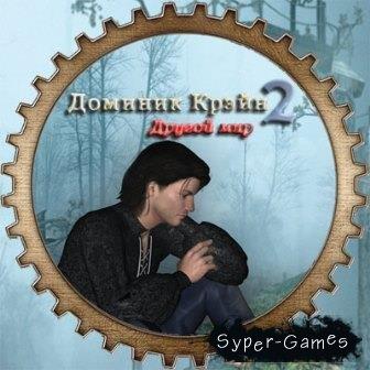 Доминик Крэйн 2. Другой мир (2014/Rus) PC