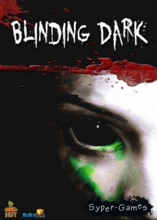 Blinding dark (2014/ENG-SKIDROW)