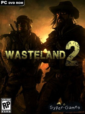 Wasteland 2: Ranger Edition (2014/RUS/ENG/ML)