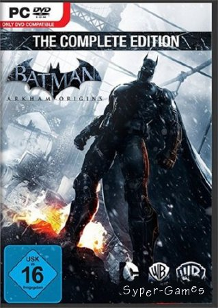 Batman: Arkham Origins - The Complete Edition (2014/Rus/Eng/PC) Rip �� R.G. REVOLUTION