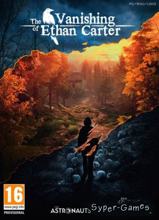The Vanishing of Ethan Carter (2014/RUS/ENG/RePack R.G. Steamgames)