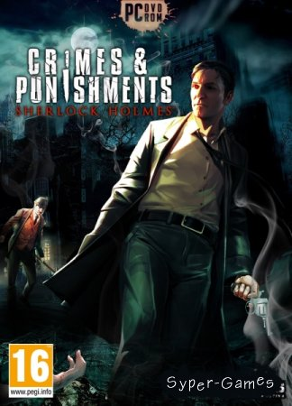 Sherlock Holmes: Crimes & Punishments (2014/RUS/ENG) Steam-Rip от R.G. Игроманы