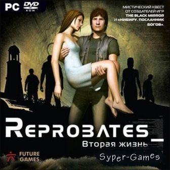 Reprobates: Next Life (2007) �� | Repack