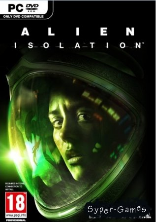 Alien: Isolation (2014/RUS/ENG/Repack by SEYTER)