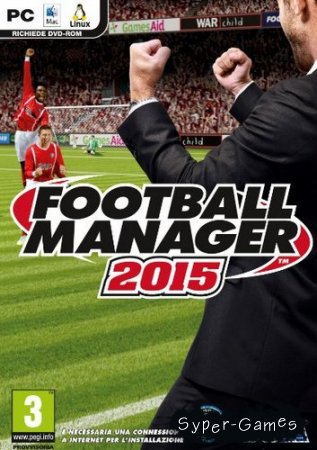Football Manager 2015 [v 15.0.2.0] (beta) (2014/Rus/Eng/Multi15/RePack)