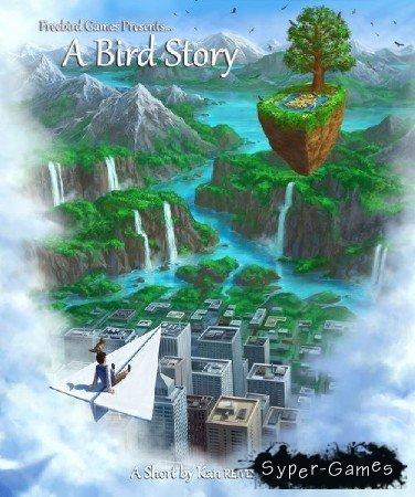 A Bird Story (2014/RUS)