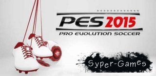 PES 2015 / Pro Evolution Soccer 2015 [v1.01] (2014/Rus/Eng/L/Steam-Rip)