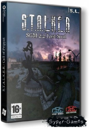 S.T.A.L.K.E.R.: Call of Pripyat - SGM 2.2 Lost Soul v2.2 (2014/Rus/PC) Repack от SeregA-Lus
