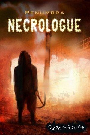 Пенумбра 4: Некролог / Penumbra: Necrologue (2014/RUS/RePack R.G. Element Arts)