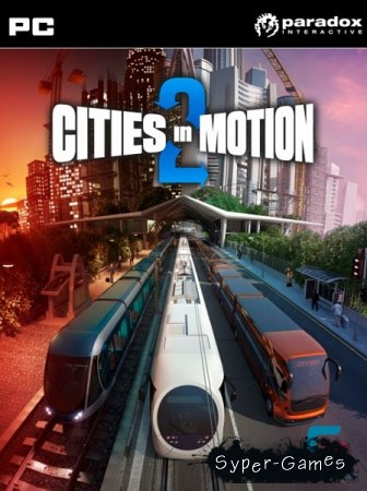 Cities in Motion 2: The Modern Days v1.6.3 (2013/RUS/MULTi5/Repack R.G. Catalyst)