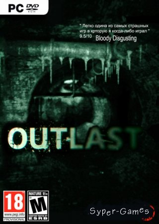 Outlast (v1.0.12046.0/dlc/2014/RUS/Multi) SteamRip Let'sРlay
