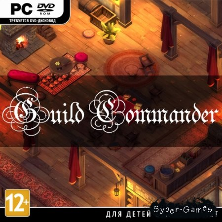 Guild Commander (2015/ENG) *HI2U*