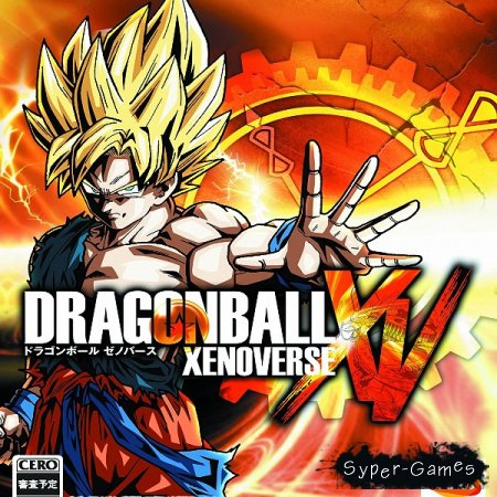 DRAGON BALL XENOVERSE (2015/RUS/ENG/RePack by SEYTER)
