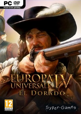 Europa Universalis IV: El Dorado (2015/ENG/MULTI4/Repack by FitGirl)