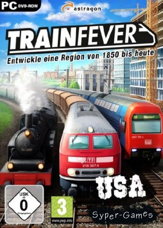 Train Fever: USA (2015/RUS/ENG/Multi14/Repack by FitGirl)