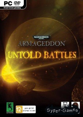 Warhammer 40,000: Armageddon - Untold Battles (2015/ENG/Repack by FitGirl)