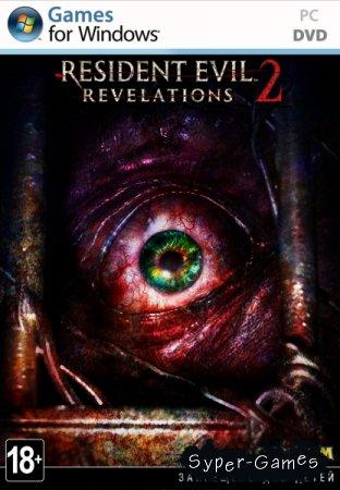 Resident Evil Revelations 2: Episode 1-4 (v 2.2/2015/RUS/ENG) RePack от R.G. Catalyst